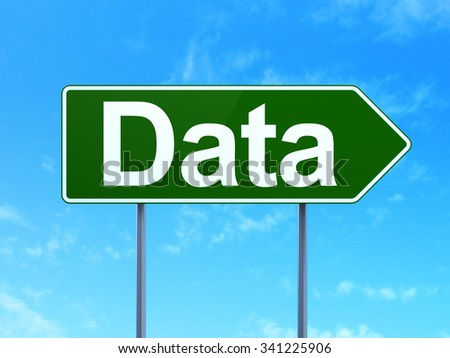 Data concept: Data on green road highway sign, clear blue sky background, 3d render - stock photo