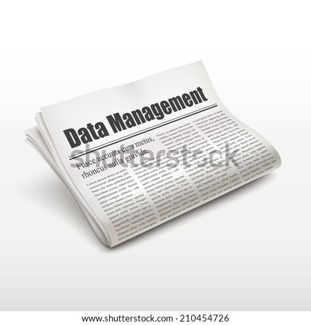 data management words on newspaper over white background