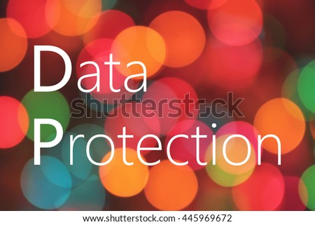 Data Protection text on colorful bokeh background - stock photo
