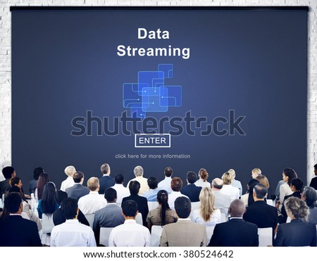Data Streaming Online Web Media Concept - stock photo