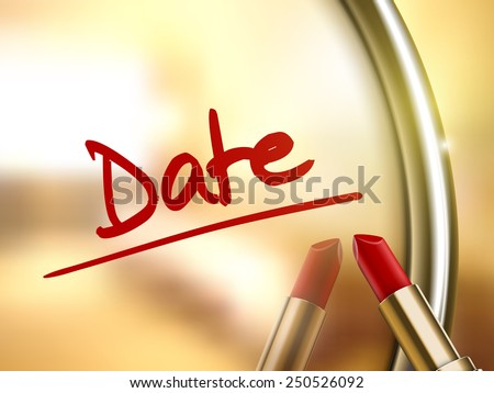 date words written by red lipstick on glossy mirror  - stock photo