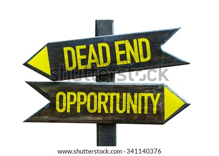 Dead End - Opportunity signpost isolated on white background - stock photo