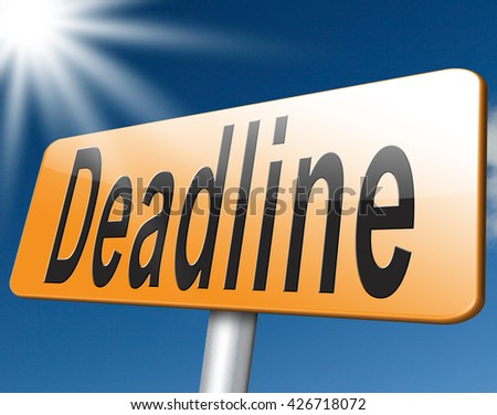 deadline, working time pressure punctual schedule and urgent timing hurry work against clock countdown late appointment, road sign billboard.  - stock photo