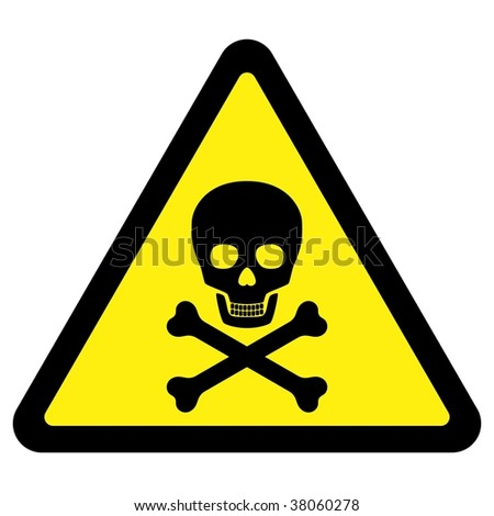 Deadly Danger Sign - stock photo