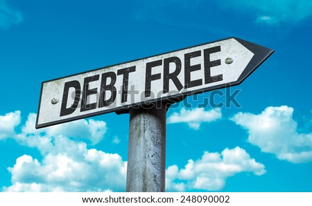 Debt Free sign with sky background - stock photo