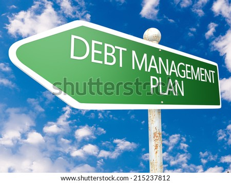 Debt Management Plan - street sign illustration in front of blue sky with clouds.