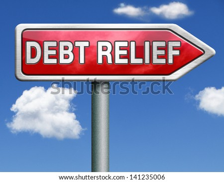 debt relief after bankruptcy caused by credit or housing bubbles restructuring finance after economic or bank crisis red road sign arrow with text and word concept - stock photo