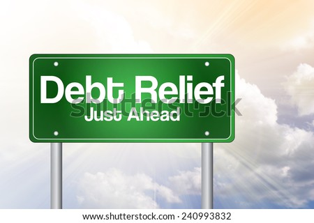 Debt Relief, Just Ahead Green Road Sign, business concept - stock photo