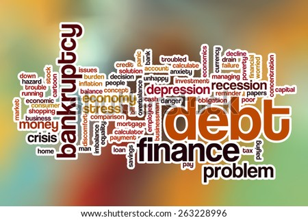 Debt word cloud concept with abstract background - stock photo