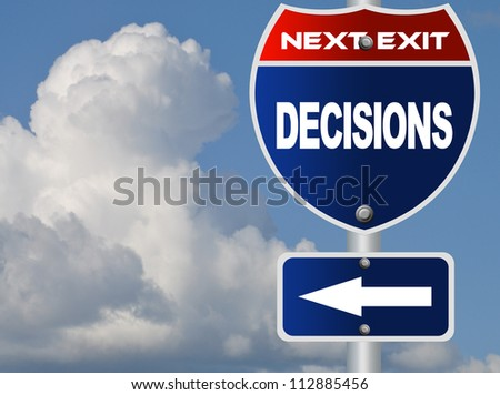 Decisions road sign