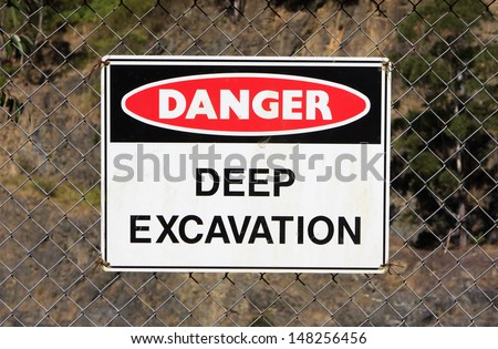 Deep excavation sign at a quarry site