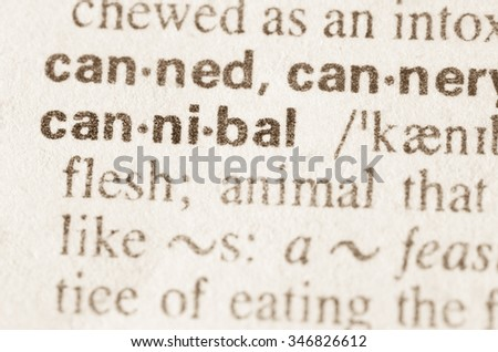 Definition of word cannibal  in dictionary