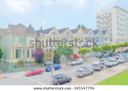 Defocused background of Painted Ladies in Alamo Square, San Francisco, USA. Intentionally blurred post production for bokeh effect - stock photo