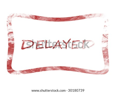 delayed stamp - stock photo