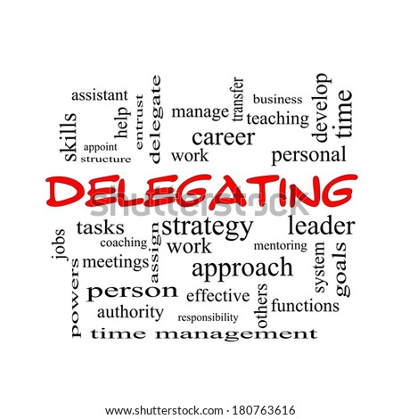 Delegating Word Cloud Concept in red caps with great terms such as work, tasks, jobs and more. - stock photo