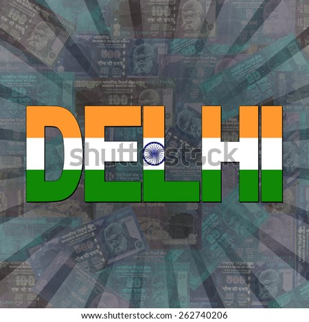 Delhi flag text on Rupees sunburst illustration - stock photo