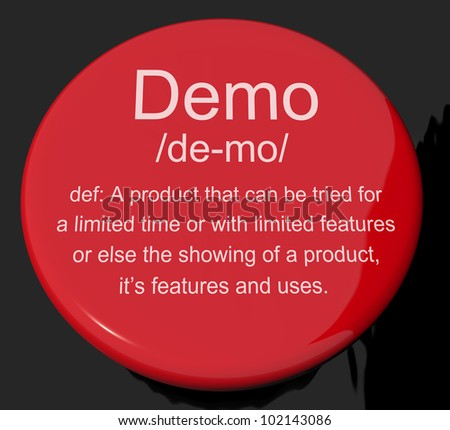 Demo Definition Button Shows Demonstration Of Software Application Or Product - stock photo