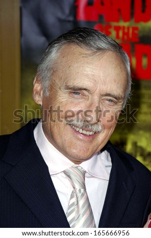 Dennis Hopper at GEORGE A ROMERO'S LAND OF THE DEAD Premiere, Mann's National Theatre in Westwood, Los Angeles, CA, June 20, 2005