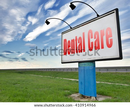 Dental care center oral hygiene or surgery for healthy teeth without caries but with a beautiful smile with text, road sign billboard. - stock photo
