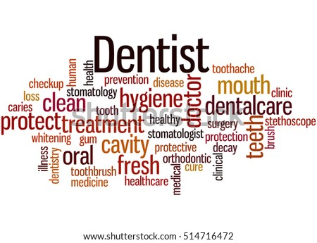 Dentist, word cloud concept on white background.