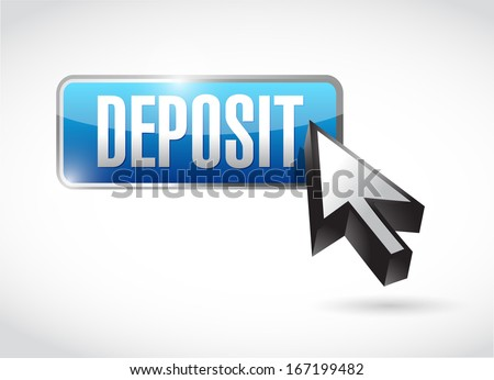 deposit button and cursor illustration design over a white background - stock photo