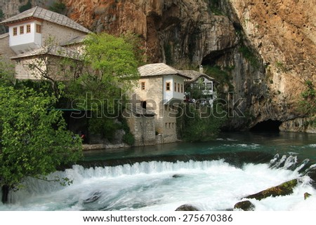 Dervish house in old town Blagaj near the Mostar , Bosnia and Herzegovina
