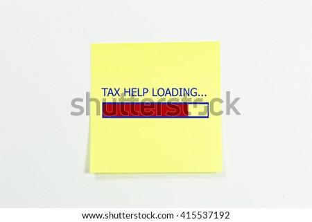 Design of progress bar, tax help loading written on sticky notes.  - stock photo