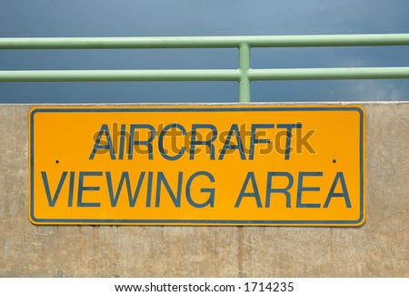 Designated aircraft viewing area
