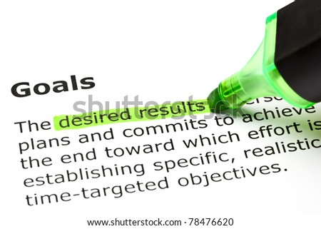 Desired results highlighted in green, under the heading Goals. - stock photo