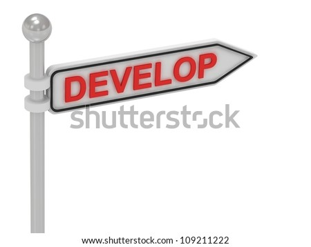 DEVELOP arrow sign with letters on isolated white background