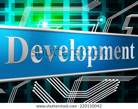 Develop Development Representing Forming Success And Advance