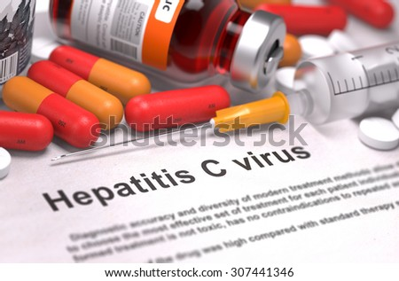 Diagnosis - Hepatitis C Virus. Medical Report with Composition of Medicaments - Red Pills, Injections and Syringe. Selective Focus. - stock photo