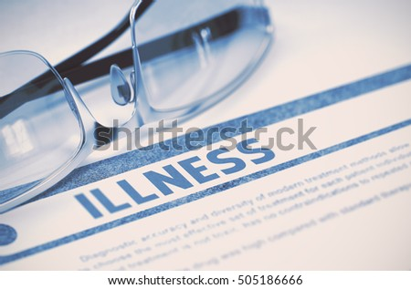 Diagnosis - Illness. Medical Concept on Blue Background with Blurred Text and Spectacles. Selective Focus. 3D Rendering.