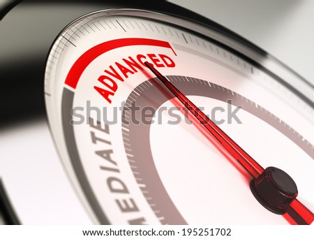Dial with the needle pointing the word advanced. conceptual illustration of training or courses levels. - stock photo