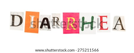 Diarrhea inscription made with cut out letters isolated on white background - stock photo