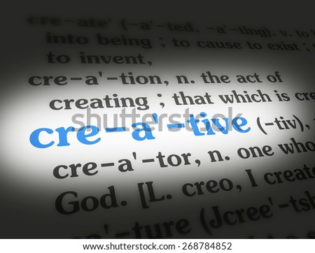 Dictionary definition of the word creative.