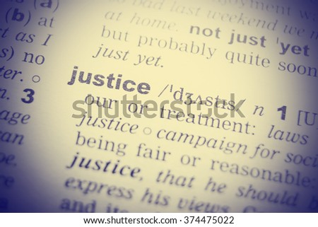 Dictionary definition of the word Justice in English. Vignetting effect. - stock photo