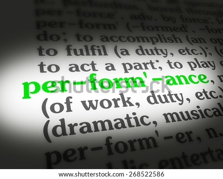 "Dictionary definition of the word ""Performance""."