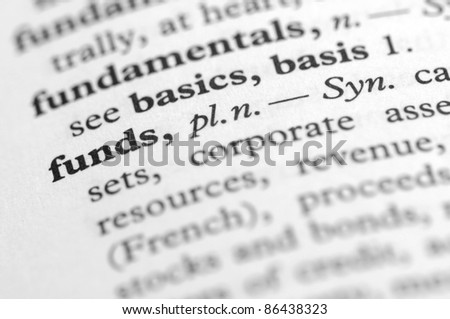 Dictionary Series - Funds - stock photo