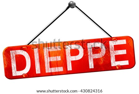 dieppe, 3D rendering, a red hanging sign
