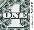 Digit One from dollar banknote close-up - stock photo
