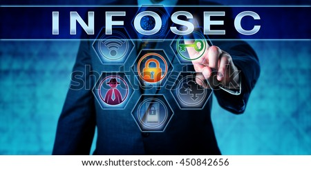 Digital forensic investigator in blue suit pressing INFOSEC on a virtual touch screen interface. Technology concept for information security, computer security, crime prevention and cryptography. - stock photo