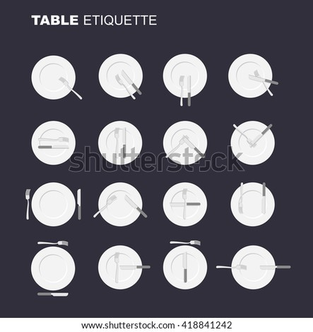 dining etiquette unofficial version. 16 characters to restaurant etiquette. Rules in public eating establishment. Cutlery etiquette. Good manners in society. An empty plate top view. Knife and fork.