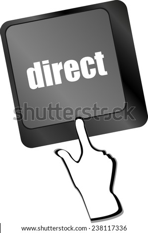 direct - educational concept. Button on Modern Computer Keyboard - stock photo