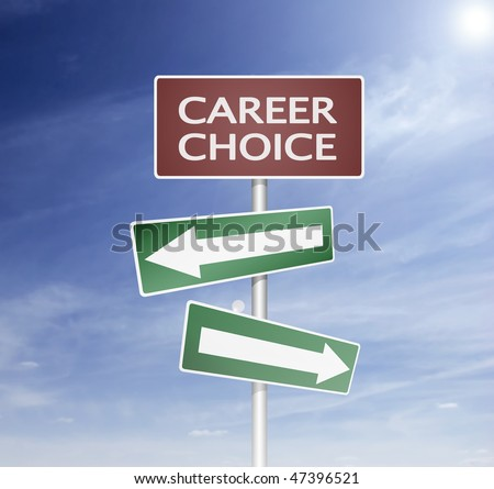direction sign and board with career choise way