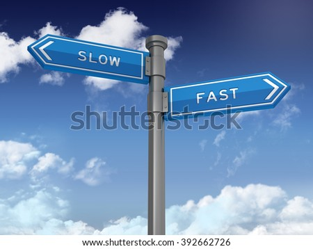 Directional Sign Series: SLOW FAST - Blue Sky and Clouds Background - High Quality 3D Rendering.   - stock photo