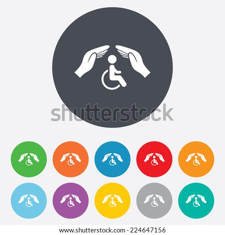 Disabled human insurance sign icon. Hands protect wheelchair man symbol. Health insurance. Round colourful 11 buttons. - stock photo