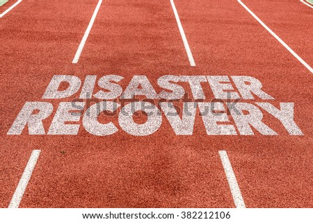 Disaster Recovery written on running track