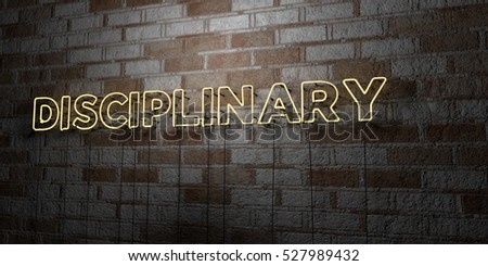 DISCIPLINARY - Glowing Neon Sign on stonework wall - 3D rendered royalty free stock illustration.  Can be used for online banner ads and direct mailers.