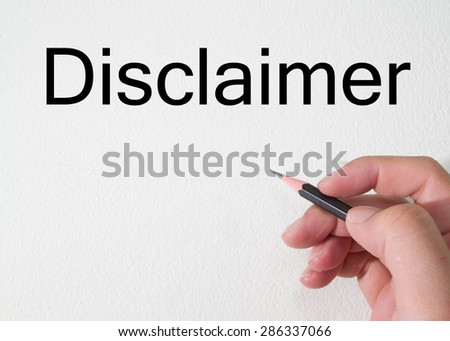 disclaimer text write on wall - stock photo